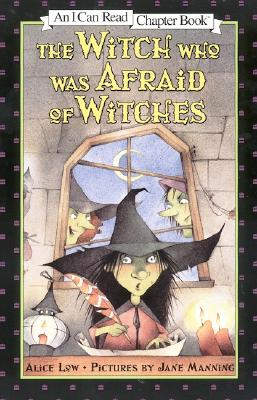 The Witch Who Was Afraid of Witches By Low, Alice/ Manning, Jane (ILT)