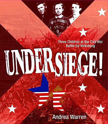 Under Siege! By Warren, Andrea