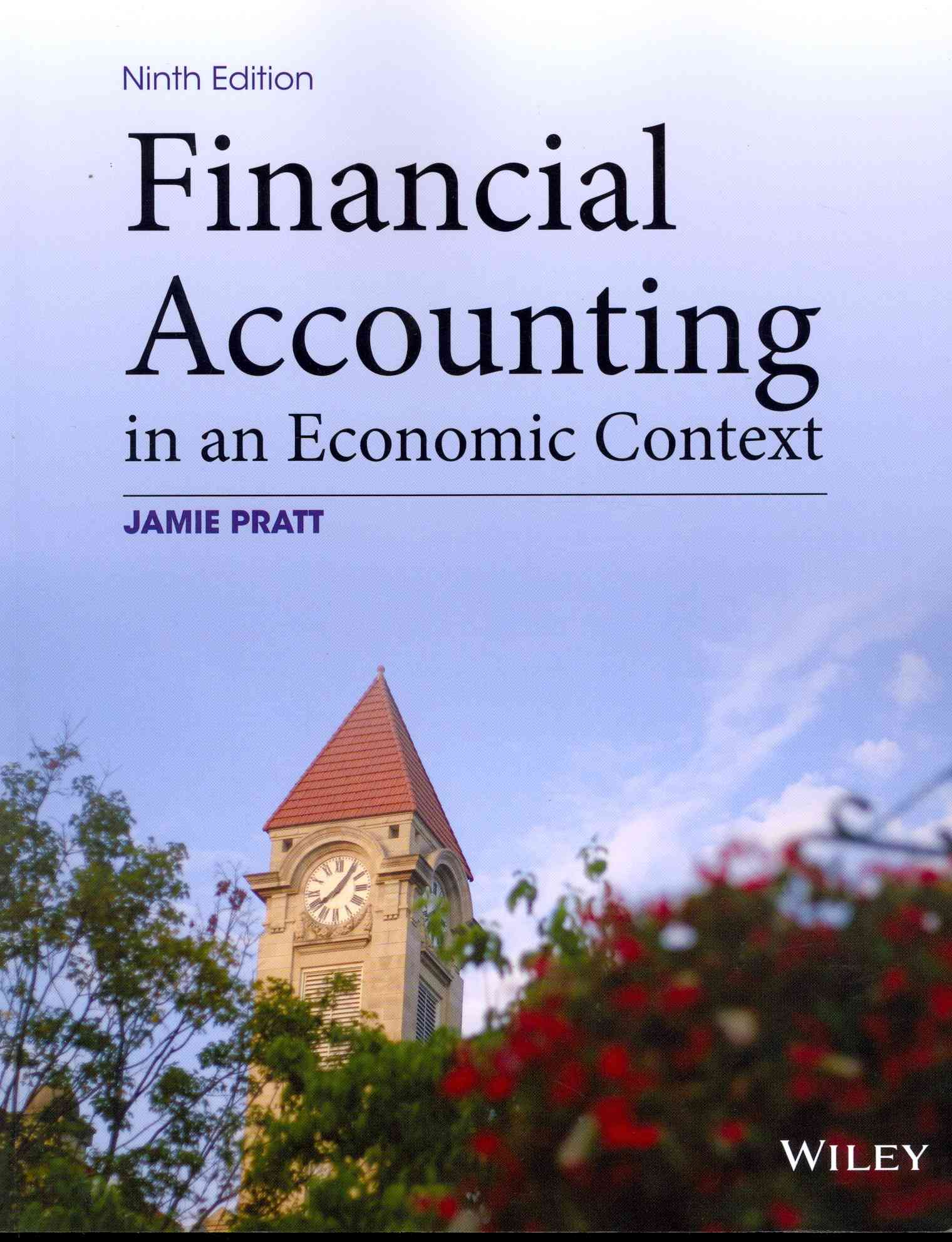 Financial Accounting in an Economic Context By Pratt, Jamie