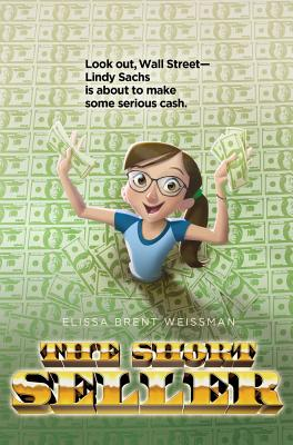 The Short Seller By Weissman, Elissa Brent